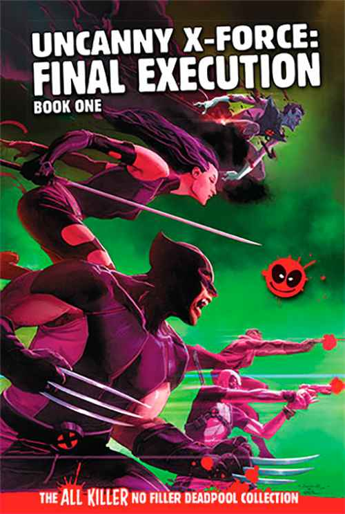 Uncanny X-Force: Final Execution Book One