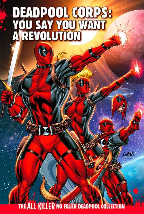 Deadpool Corps: You Say You Want a Revolution