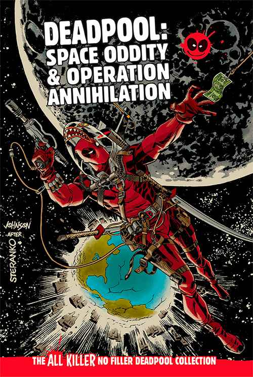 Deadpool: Space Oddity & Operation Annihilation