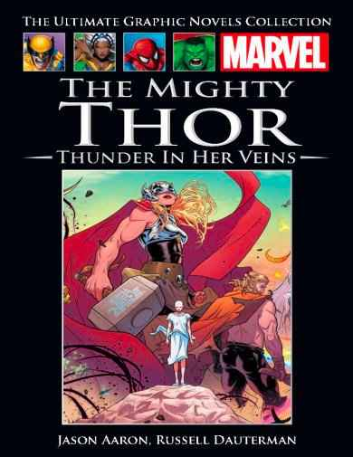 The Mighty Thor: Thunder in Her Veins