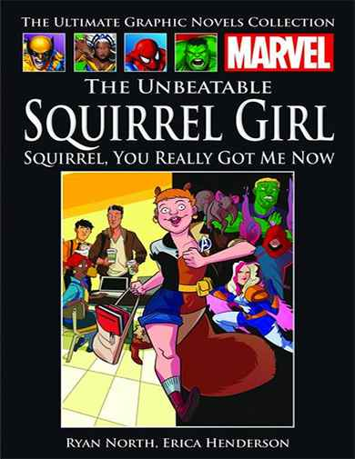 Unbeatable Squirrel Girl: Squirrel, You Really Got Me Now